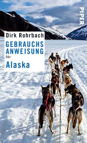 Gebrauchsanweisung für Alaska von Dirk Rohrbach